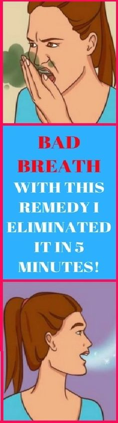 Take care of bad breath