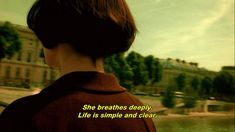 life is simple and clear #amelie