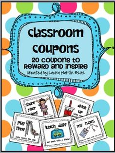 20 Fun, Easy, and virtually Free (all but one) Classroom Coupons. Coupons are ready to print and cut. Print them in color or gray scale! They l...