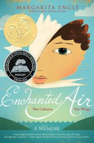 Enchanted Air: Two Cultures, Two Wings: A Memoir by Margarita Engle, Edel Rodriguez | | 9781481435222 | Hardcover | Barnes & Noble