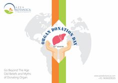 Go beyond the age old beliefs and myths of donating organ.  It is not just going under knife for transplantation but the enterprise to save someone's life. #organdonation #donatelife  Let's pledge to help someone live after you die.   Team Azea Botanica