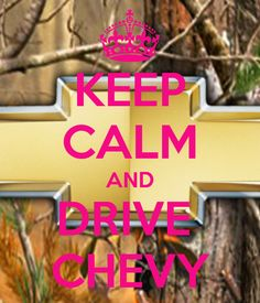 keep-calm-and-drive-chevy-10.png 600×700 pixels