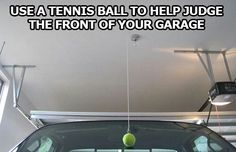 Use a tennis ball to help judge the front of your car