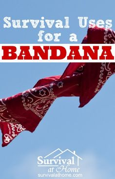 Survival Uses for a Bandana  » Until I learned all of these survival uses for a bandana, I never understood how important it was to keep one with you. Now I always have one in my EDC kit.  » #Bandana, #Edc, #Shemagh