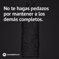 You should not have to rip yourself into pieces to keep others whole lavozdelmuronet#vida #consejos #reflexiones #citas #citascelebres #pedazos #romper #cristal #life #tips #reflections #quotes #famousquotes #pieces #break #broken #crystals #miercoles #wednesday #octubre #october #picoftheday #instagood #instamoment #instapic #instacool #lavozdelmuro