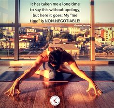 """It has taken me a long time to say this without apology, but here it goes: My """"me time"""" is non-negotiable.  >> Learn how to unapologetically """"GET YOUR SELF-ISH ON"""" & re-introduce optimal health, balance & happiness into our lives! #fitness #health #balance #selflove"""