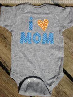 I LOVE MOM Heart Appliqued Baby by PoshHeartsBoutique on Etsy, $18.00