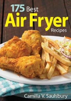175 Best Air Fryer Recipes (Paperback) - 18522002 - Overstock - Great Deals on General - Mobile
