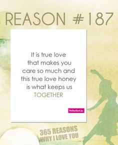 If you are looking for 365 reasons to tell your special someone why you love him/her, your wait is over. Browse through these romantic reasons and dedicate these to the one who stole your heart. Love Quotes Poetry, Sweet Love Quotes, Beautiful Love Quotes, Romantic Love Quotes, Love Quotes For Him, Romantic Movies, Love My Boyfriend, I Love My Hubby, My True Love