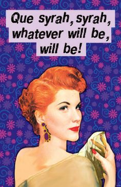 What ever will be Vintage retro funny quote
