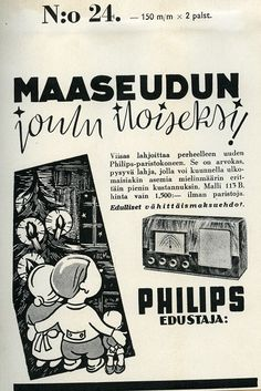 Philips-radio, 30-luvlta Retro Ads, Retro Vintage, Old Commercials, Car Advertising, Art Deco Fashion, Finland, Emoji, Nostalgia, Pop