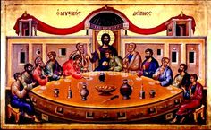 Icon of the Mystical Supper. Day Of Pentecost, Greek Icons, Holy Thursday, Free Online Jigsaw Puzzles, Byzantine Icons, Greatest Mysteries, Eucharist, Last Supper, Holy Week