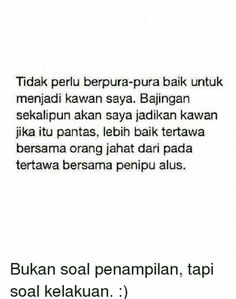 43 Ideas quotes indonesia nyindir sahabat for 2019 Quotes Sahabat, Fake Quotes, Fake Friend Quotes, Quotes Lucu, Quotes Galau, Karma Quotes, Reminder Quotes, Text Quotes, Short Quotes