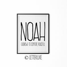 Noah Name Definition NurseryDecor – Digital Print – LetterLuxe Cute Baby Names, Boy Names, Noah Name, Simple Website, Name Gifts, Names With Meaning, Character Names, Last Minute Gifts, Inspirational Message