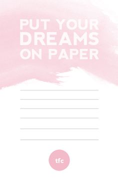 Put Your Dreams on Paper {free printable}