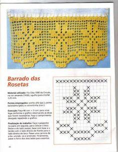 ATELIÊ ARTE DE BORDAR: Barradinhos em Crochê (Gráficos) Crochet Edging Patterns, Crochet Lace Edging, Crochet Borders, Crochet Doilies, Filet Crochet, Knit Crochet, Crochet Curtains, Diy Curtains, Crochet Kitchen