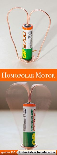 Make a rotating heart or homopolar motor, for which you need just a few simple things!