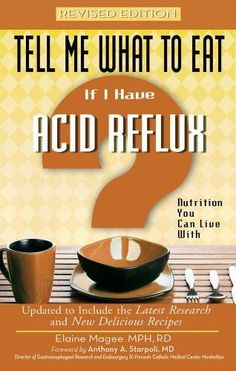 If I Have Acid Reflux: Nutrition You Can Live with (Tell Me What to Eat) #Heartburn