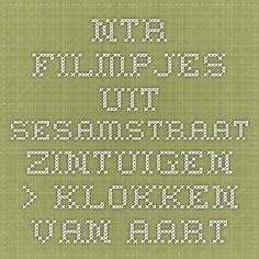 NTR - filmpjes uit Sesamstraat - Zintuigen > Klokken van Aart