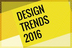 Like any good graphic design agency, we need to look forward as well as to the past for inspiration. These are our predicted trends for 2016.