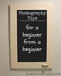 photography tips for beginners - definitely worth the read if you're wanting to use the Manual mode on your camera.
