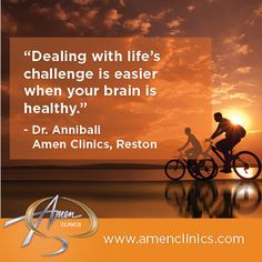 Change your #Brain and Change your #Life! Come into the Amen Clinics and we'll help you deal with lives challenges in a way you never thought you were capable of.