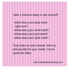 Really listen for the answers. -From www.wildspiritscoaching.com