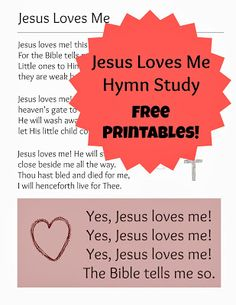 """Unit for """"Jesus Loves Me"""" hymn. Includes scripture poster, hymn posters, devotions, hymn study, and additional activities and resources. From ProverbialHomemaker.com"""