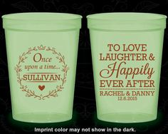 Love Laughter Happily, Custom Glow Party Cups, Once upon a time Wedding, Romantic Wedding, Glow-in-the-Dark (442)