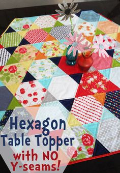 Expect Moore: Precut Hexagon Honeycombs: Happy Go Lucky Quilted Table Topper