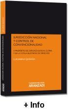 Jurisdicción nacional y control de convencionalidad : a propósito del diálogo judicial global y de la tutela multinivel de derechos