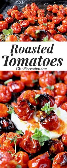 Oven Roasted Cherry Tomatoes with Goat Cheese and Herbs | CiaoFlorentina.com @CiaoFlorentina