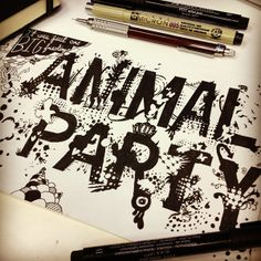 Animal Party by Brandon Paul, via Behance Hand Lettering and #Typography