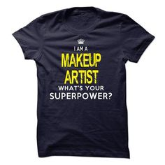 I'm A MAKEUP ARTIST T Shirts, Hoodies, Sweatshirts. CHECK PRICE ==► https://www.sunfrog.com/LifeStyle/Im-AAn-MAKEUP-ARTIST-18586325-Guys.html?41382