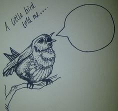 'A Little Bird Told me' Hand Drawn Card £2.50