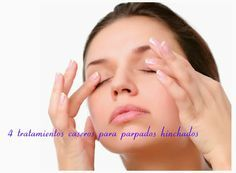 4 tratamientos caseros para ojos hinchados ~ Belleza y Peinados