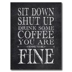 Sit Down Shut Up Drink Coffee Postcards