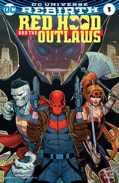 Read Red Hood and the Outlaws comic online. DC comics.