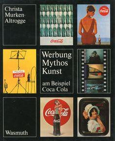 コカ・コーラ Werbung,Mythos,Kunst am Beispiel Coca-Cola Christa Murken-Altrogge 1982年/Wasmuth 英語版 カバー ¥5,250