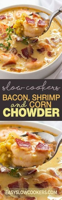 BACON, SHRIMP AND CORN CHOWDER Corn Chowder, Cheeseburger Chowder, Shrimp, French Toast, Bacon, Soup, Fashion Trends, Breakfast, Haute Couture