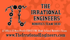 Team 5830, The Irrational Engineers - Business Cards.#Team5830 #IrrationalEngineers #OMGROBOTS