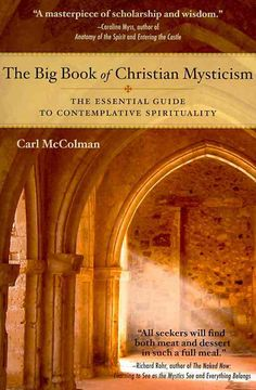 """In popular usage, """"mysticism"""" typically refers to New Age or Eastern forms of spirituality. However, the mystical tradition is also an important component of the Christian tradition. At its heart--and"""