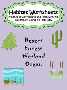 This pack includes 8 pages of worksheets and flashcards that can go along with instruction on habitats (desert, ocean, forest, wetland). Worksheets include a cloze paragraph page, matching, true/false, definitions, and drawings. Looking for more habitat products?