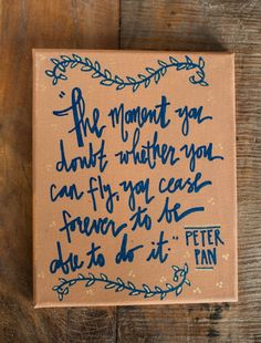 Ideas for painting canvas quotes disney adventure Canvas Painting Quotes, Canvas Quotes, Diy Painting, Canvas Art, Canvas Ideas, Canvas Paintings, Peter And The Starcatcher, Peter Pan Quotes, Jm Barrie