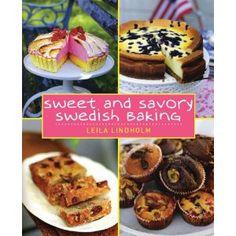 Sweet and Savory Swedish Baking: Amazon.fr: Leila Lindholm: Livres anglais et étrangers