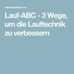 Lauf-ABC - 3 Wege, um die Lauftechnik zu verbessern