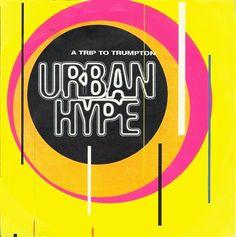 Urban Hype - Trip To Trumpton