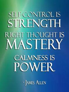 self+control+quotes   self-control #strength #calmness