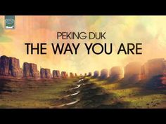 Peking Duk - The Way You Are (DCUP Remix) *Out Now*