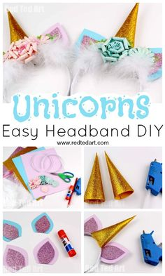 Uniconr Headband DIY - super easy no sew Unicorn Costume DIY. These Unicorn Headbands would also make great Unicorn Party Favours and are a great tween craft ideas this Summer easy unicorn Unicorn Headband DIY - Red Ted Art Party Unicorn, Diy Unicorn Costume, Diy Unicorn Headband, Unicorn Ears, Unicorn Crafts, Diy Headband, Unicorn Birthday Parties, Unicorn Party Favours, Unicorn Dress